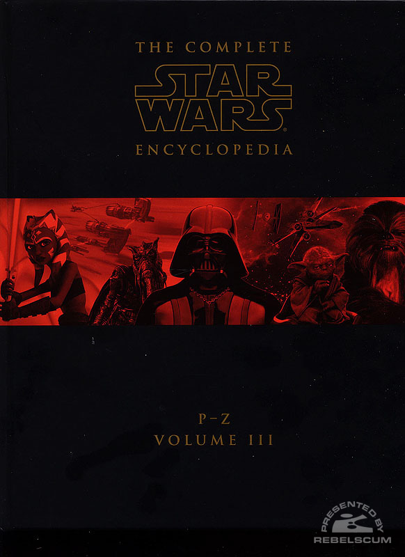 The Complete Star Wars Encyclopedia-Vol 3