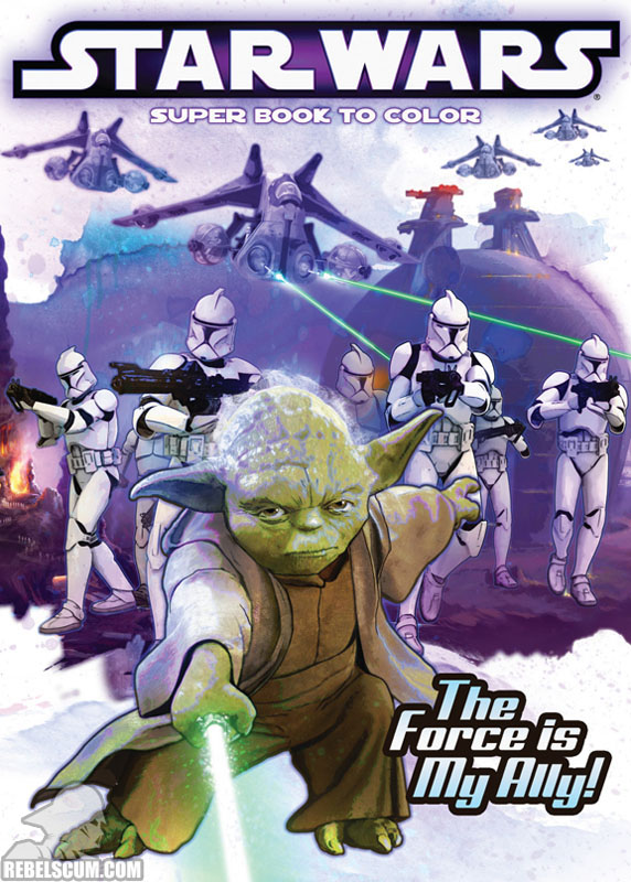 Star Wars: The Force Is My Ally Coloring Book