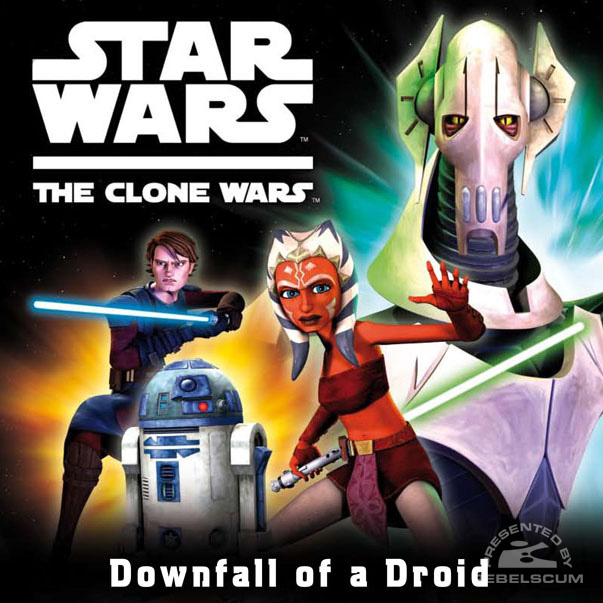 Star Wars: The Clone Wars – Downfall of a Droid