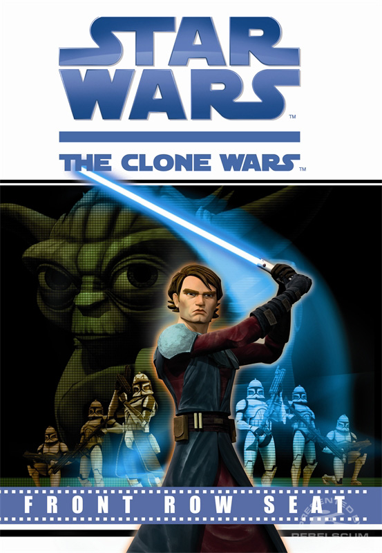 Star Wars: The Clone Wars – Front Row Seat Storybook