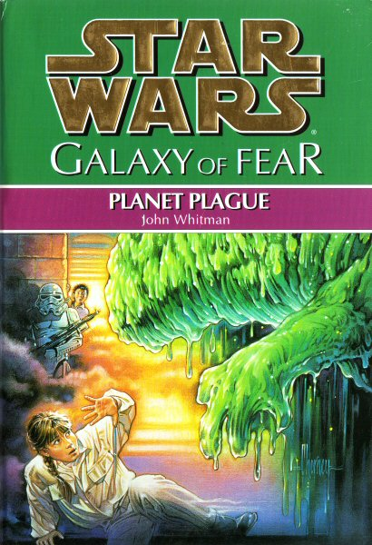 Star Wars: Galaxy of Fear – Book 3: Planet Plague