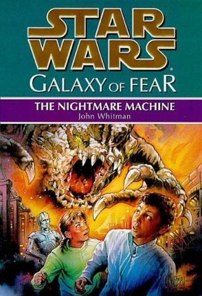 Star Wars: Galaxy of Fear – Book 4: The Nightmare Machine