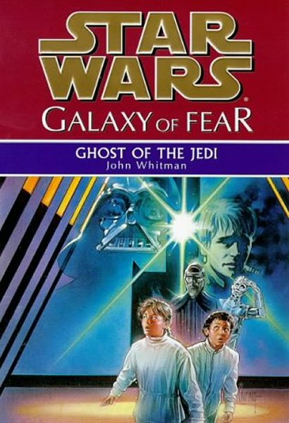Star Wars: Galaxy of Fear – Book 5: Ghost of the Jedi