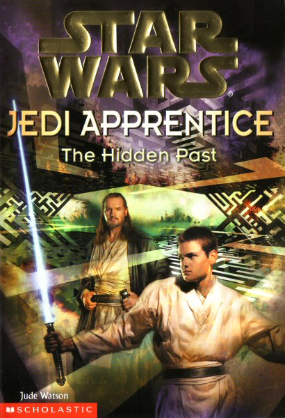 Star Wars: Jedi Apprentice #3 – The Hidden Past