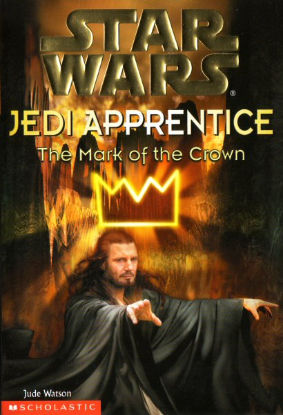 Star Wars: Jedi Apprentice #4 – The Mark of the Crown
