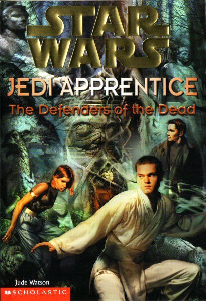 Star Wars: Jedi Apprentice #5 – The Defenders of the Dead
