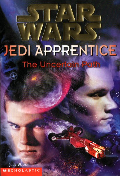 Star Wars: Jedi Apprentice #6 – The Uncertain Path