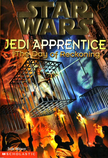 Star Wars: Jedi Apprentice #8 – The Day of Reckoning