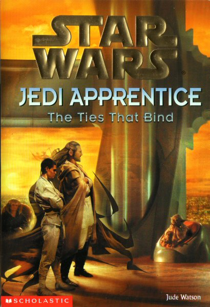 Star Wars: Jedi Apprentice #14 – The Ties That Bind