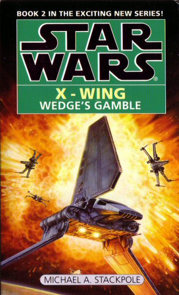 Star Wars: X-Wing – Wedge's Gamble