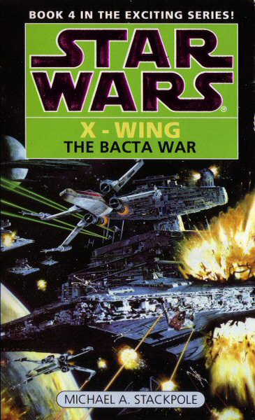 Star Wars: X-Wing – The Bacta War