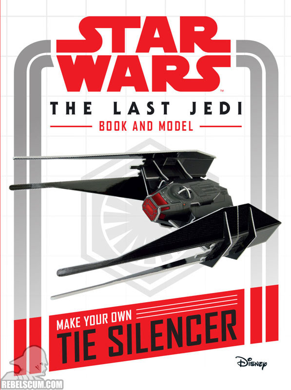 Star Wars: The Last Jedi Book and Model – Make Your Own TIE Silencer