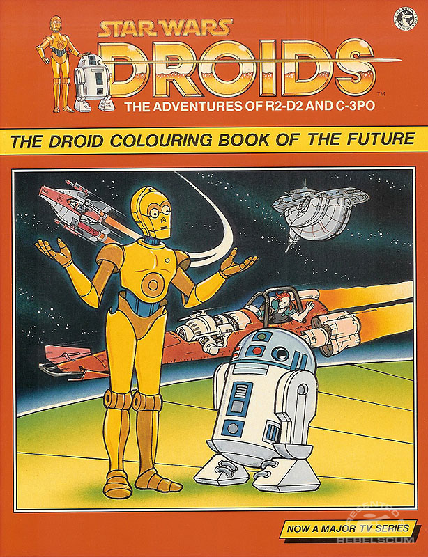 Star Wars Droids: The Droid Colouring Book of the Future