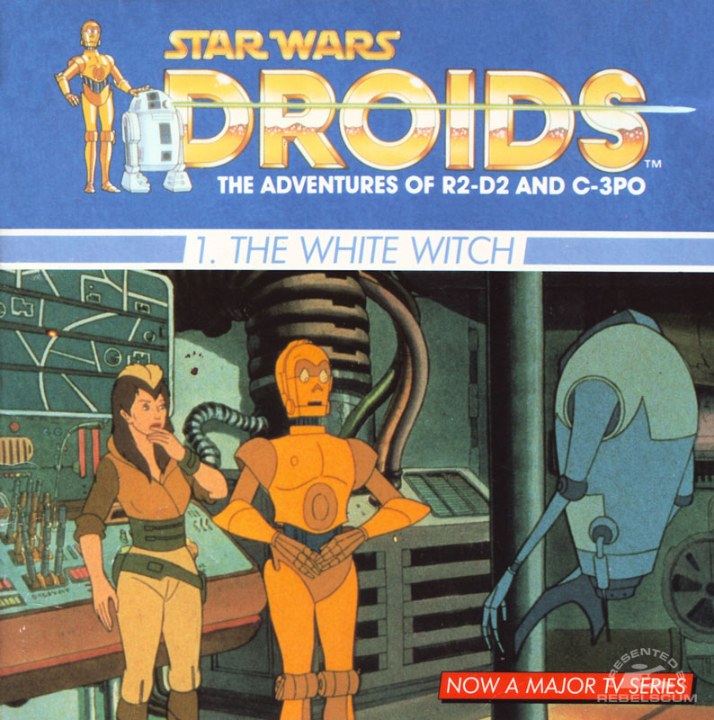 Star Wars: Droids – 1. The White Witch