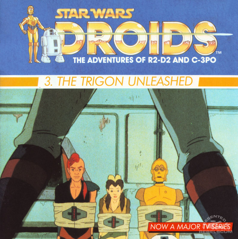 Star Wars: Droids – 3. The Trigon Unleashed