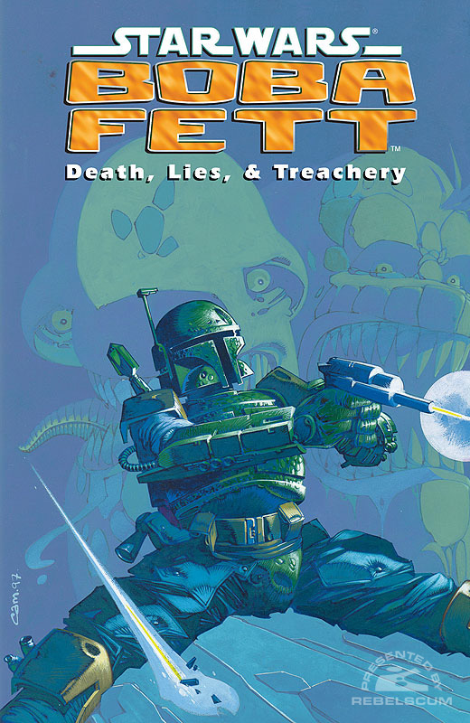 Boba Fett: Death, Lies, and Treachery Trade Paperback (Collects the 3 specials)
