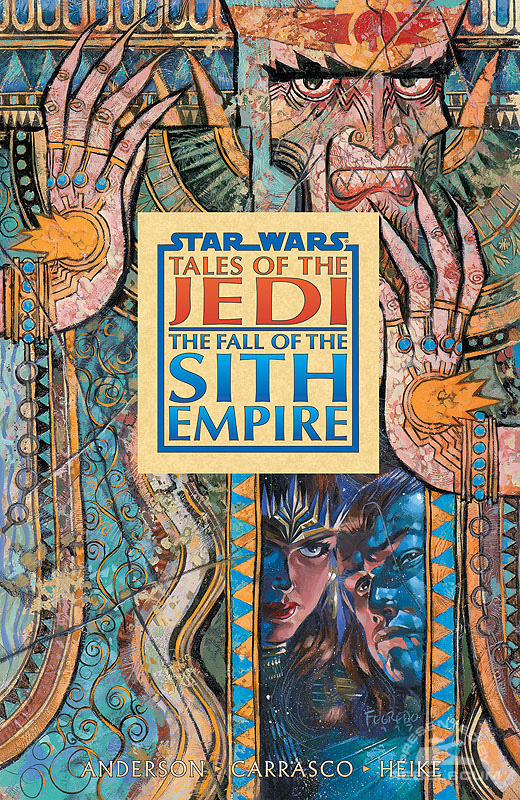 Tales of the Jedi – The Fall of the Sith Empire Trade Paperback