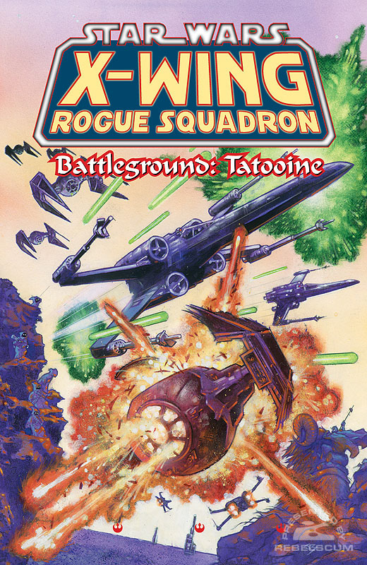 X-Wing Rogue Squadron – Battleground Tatooine Trade Paperback
