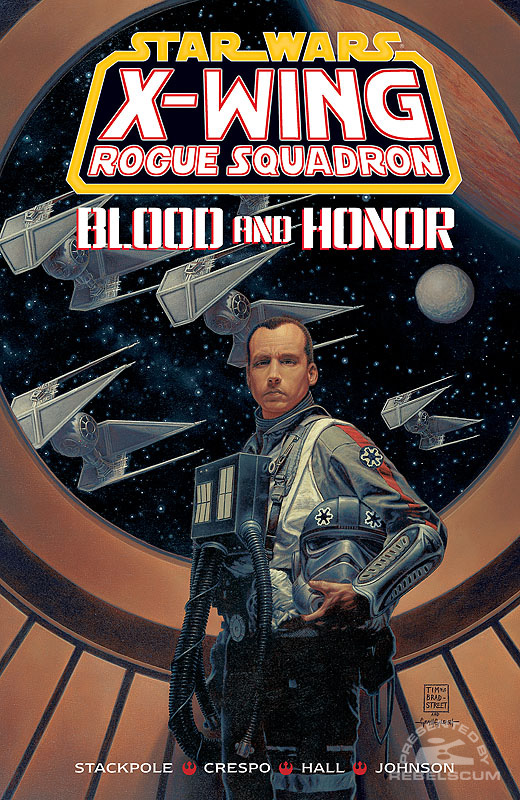 X-Wing Rogue Squadron - 'Blood and Honor' Trade Paperback