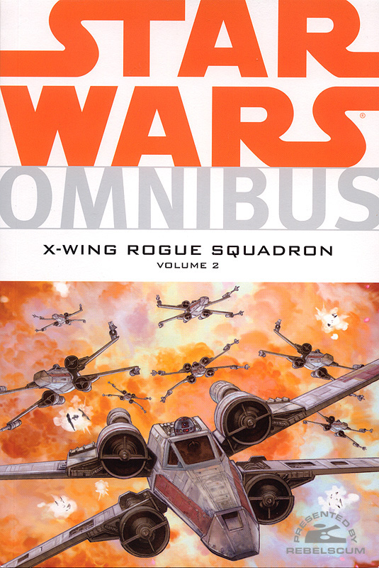 Star Wars Omnibus: X-Wing Rogue Squadron #2