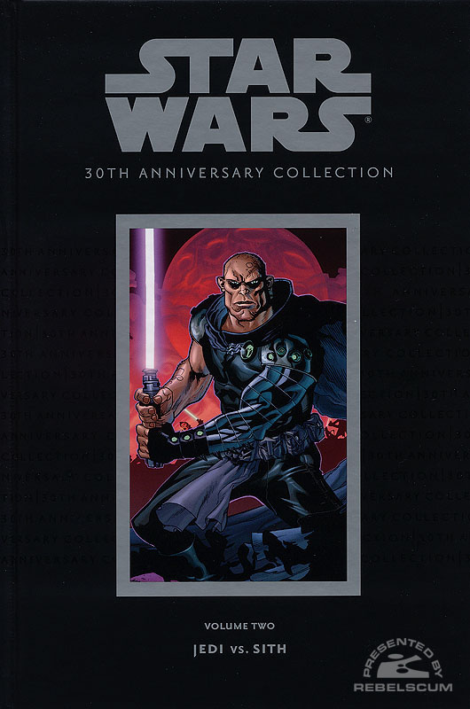 30th Anniversary Collection Volume 2 - Jedi vs. Sith