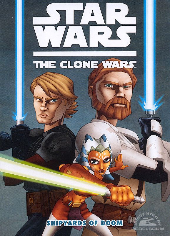 The Clone Wars – Shipyards of Doom #1