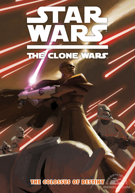 The Clone Wars – The Colossus of Destiny #4