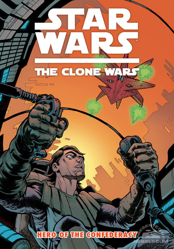 The Clone Wars – Hero of the Confederacy