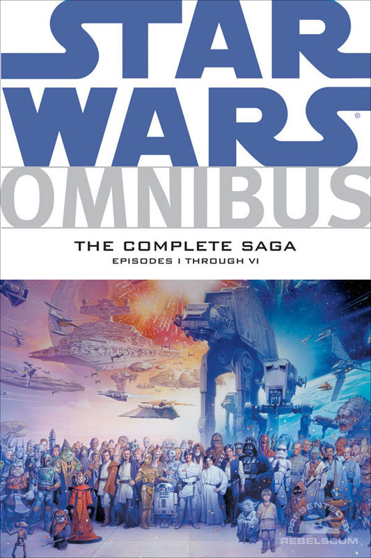 Star Wars Omnibus: Episodes I-VI – The Complete Saga