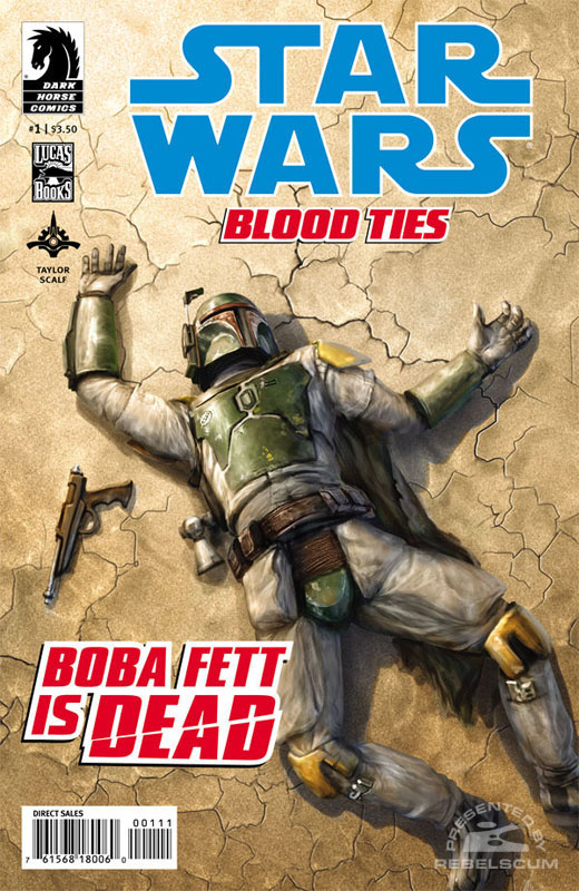 Blood Ties – Boba Fett is Dead #1