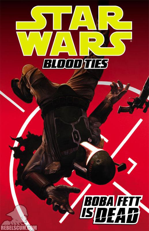 Blood Ties - Boba Fett Is Dead Trade Paperback #2
