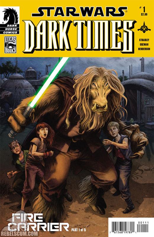 Dark Times – Fire Carrier #1