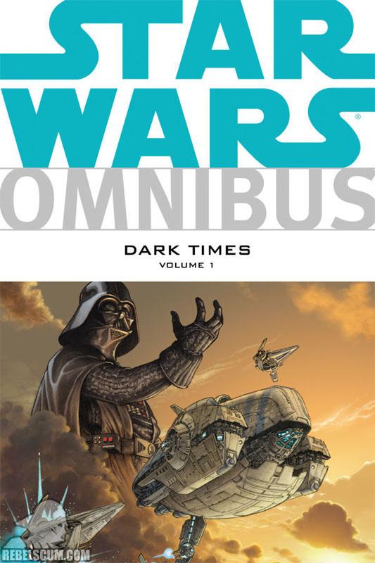 Star Wars Omnibus: Dark Times Volume 1 #1