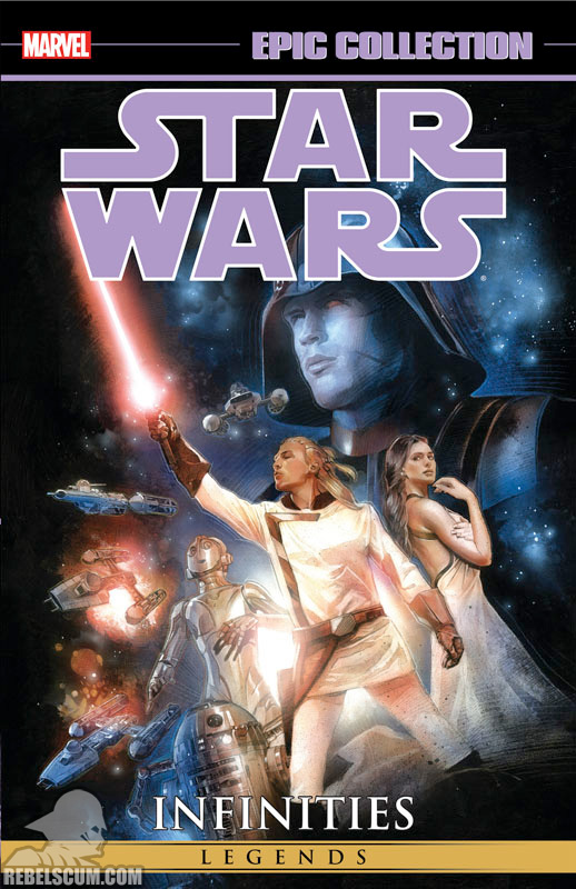 Star Wars Legends Epic Collection: Infinities Trade Paperback #1