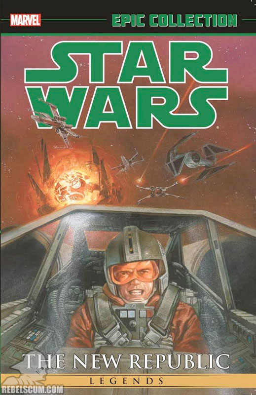 Star Wars Legends Epic Collection: The New Republic Trade Paperback #2