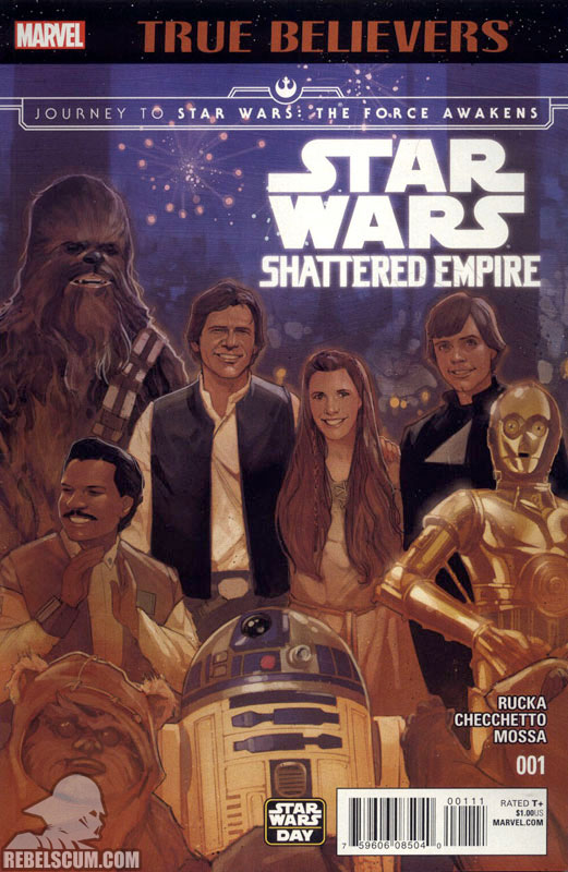 True Believers: Journey to The Force Awakens – Shattered Empire #1