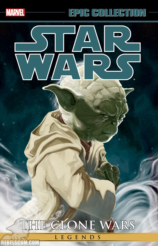 Star Wars Legends Epic Collection: The Clone Wars Trade Paperback #1