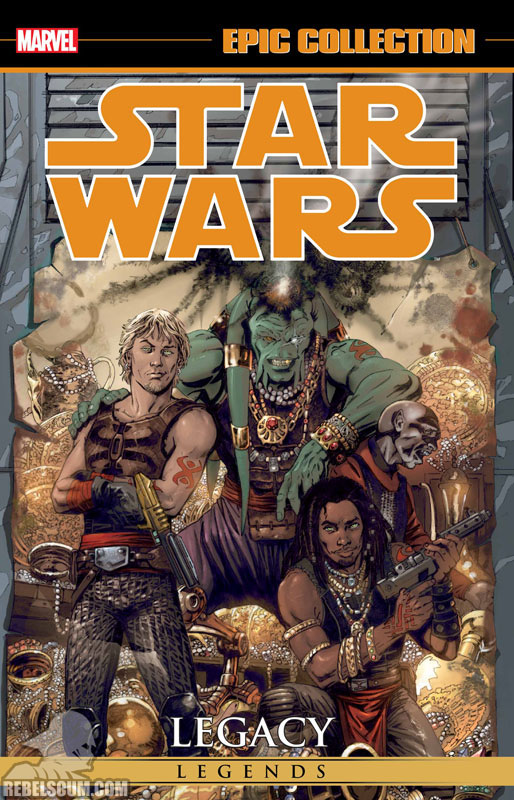 Star Wars Legends Epic Collection: Legacy Trade Paperback #2