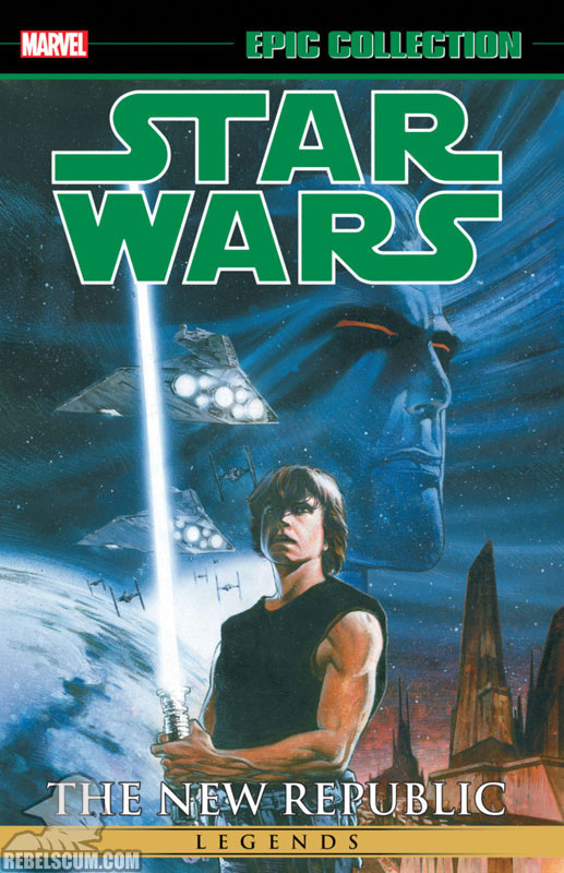 Star Wars Legends Epic Collection: The New Republic Trade Paperback #4