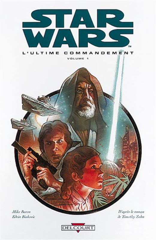 Star Wars: L'Ultime Commandement Volume 1 (French Edition)
