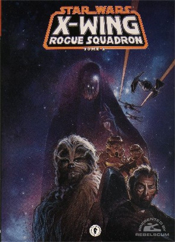 Star Wars: X-Wing Rogue Squadron - The Phantom Affair Trade Paperback (French Edition)