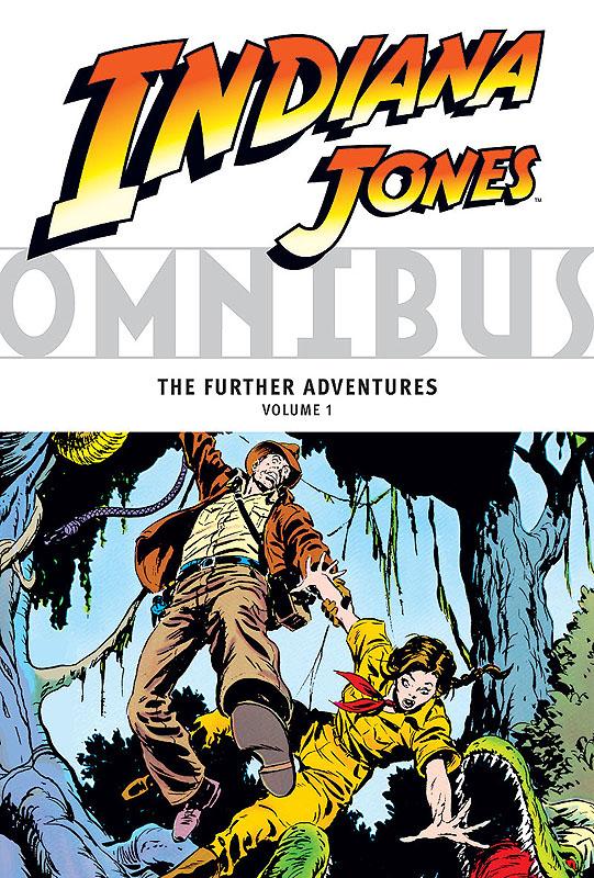 Indiana Jones Omnibus: The Further Adventures 1